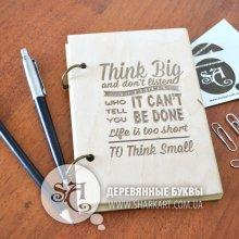 Блокнот в деревянной обложке «Think big»