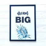 Постер А3 Dream Big
