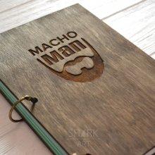 """Блокнот в деревянной обложке """"Macho man"""""""